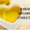 8 bienfaits méconnus de l'huile d'olive