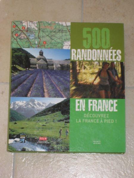 500 RANDONNEES EN FRANCE
