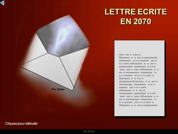 LETTRE+ECRITE+EN+2070+Cliquez+pour+débuter+www+ww+w+www+w
