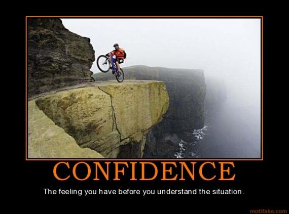 confidence-demotivational-poster-1224519713