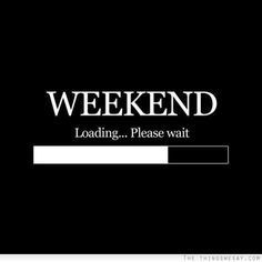 weekend-loading