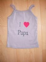 I love papa...