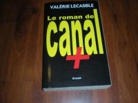 5 € Le roman de Canal Plus de Valéeiz Lecasble
