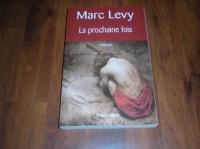 6 € La prochaine fois de Marc Lévy