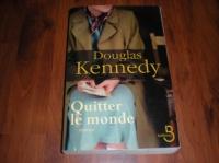 6€ Quitter le monde de Douglas Kennedy