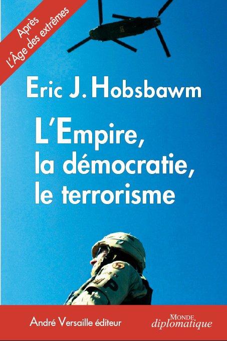 Hobsbawm EmpireDemocratie&terrorisme COUV1redef