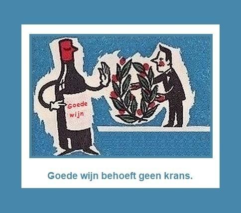 Goede Wijn Behoeft Geen Krans Nederlandse Gezegden