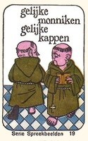 Gelijke monniken gelijke kappen
