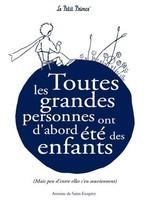 Saint-Exupéry (1) : Toutes les grandes personnes ...