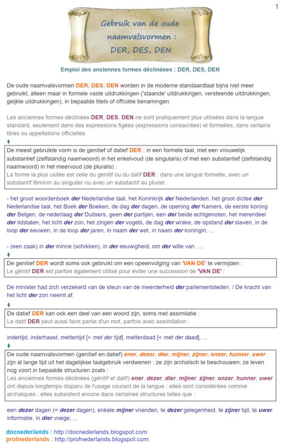 Oude naamvalsvormen (1) : der, des, den / Anciennes formes déclinées (1) : der, des, den