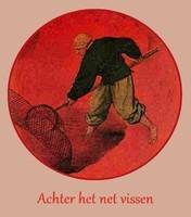 Achter het net vissen (Bruegel)