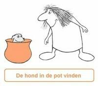 De hond in de pot vinden