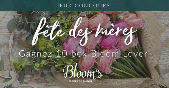 Jeu concours - Fête des mamans - Bloom's