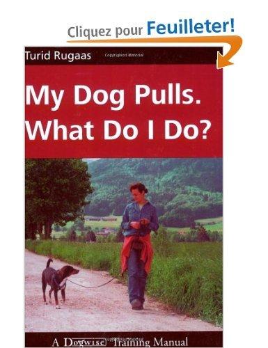 my dog pulls What do I do de Rugaas en anglais