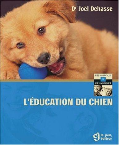 l'éducation du chien de Dehasse