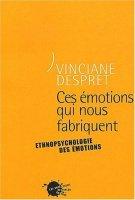ces émotions qui nous fabriquent de Despret