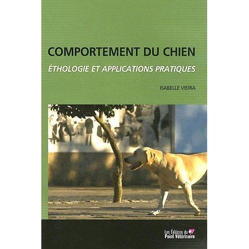 comportement du chien éthologie et applications pratiques d'Isabelle Vieira