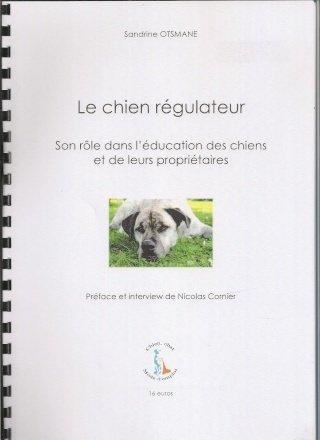 le chien régulateur de Sandrine Otsmane