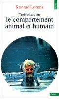 trois essais sur le comportement animal et humain de konrad lorenz