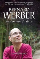 Bernard Werber le conteur du futur