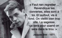 s'exprimer ainsi c'est déjà de la sapience,superbe citation de Jacques Brel