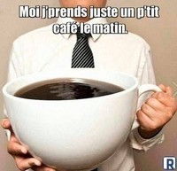 Grosse tasse de café