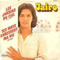 JAIRO -LES JARDINS DU CIEL