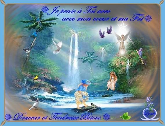 je pense à Toi avec mon coeur et ma Foi...douceur et tendresse bisous- fillettes et ange de Lynea