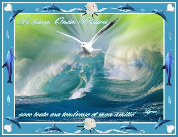 de douces ondes positives avec toute ma tendresse et mon affection-la mer-lynea