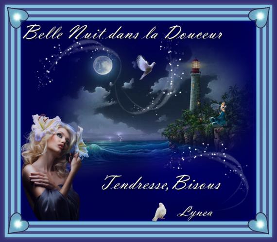 Belle nuit dans la douceur-Tendresse, bisous de Lynea
