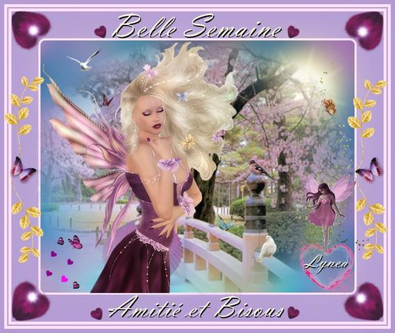 Belle Semaine, Amitié et bisous de Lynea