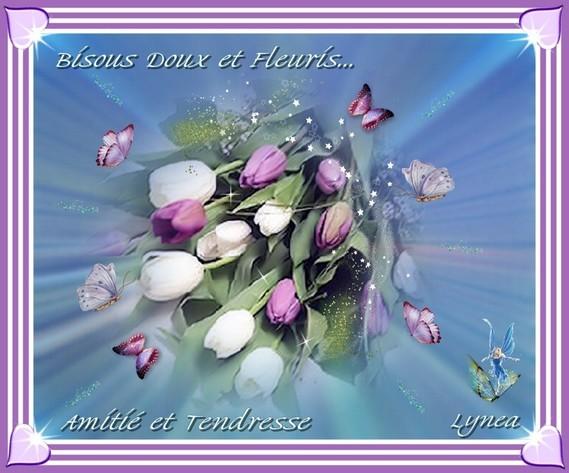 Bisous Doux et Fleuris-Amitié et Tendresse de Lynea