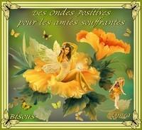Des Ondes Positives pour les Amies Souffrantes- Bisous de Lynea