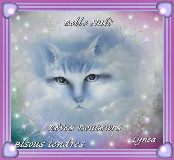 Belle Nuit-Reves Douceurs-Bisous tendres de Lynea