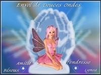 Envoide douces ondes-bisous tendresse-amitié de Lynea