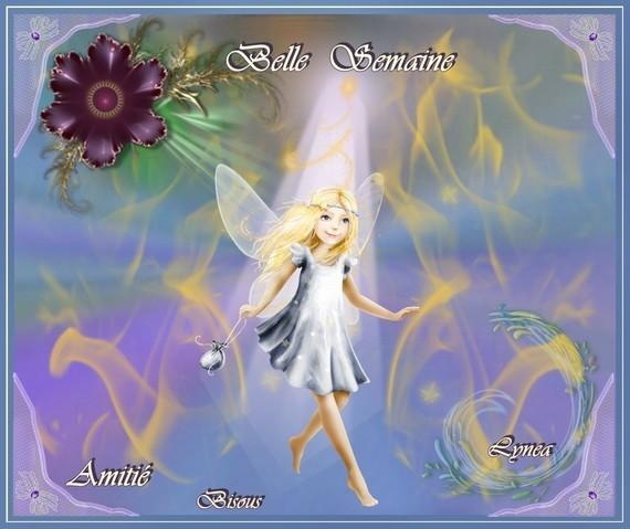 Belle Semaine -Amitié - Bisous de Lynea