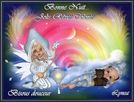 Bonne nuit-jolis rêves colorés-bisous doux de Lynea