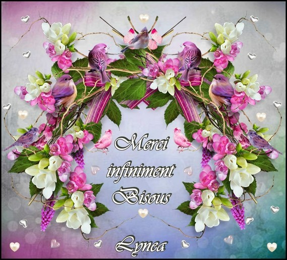 Merci infiniment-Bisous de Lynea