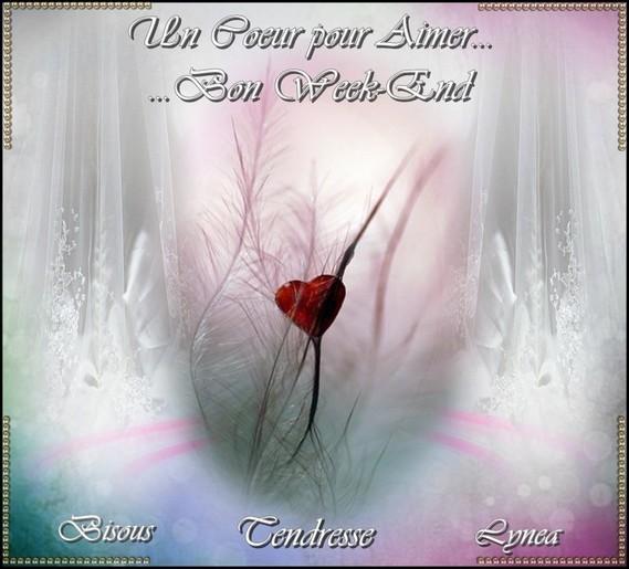 Bon Week End Un Coeur Pour Aimer Bisous Tendresse De Lynea Bon