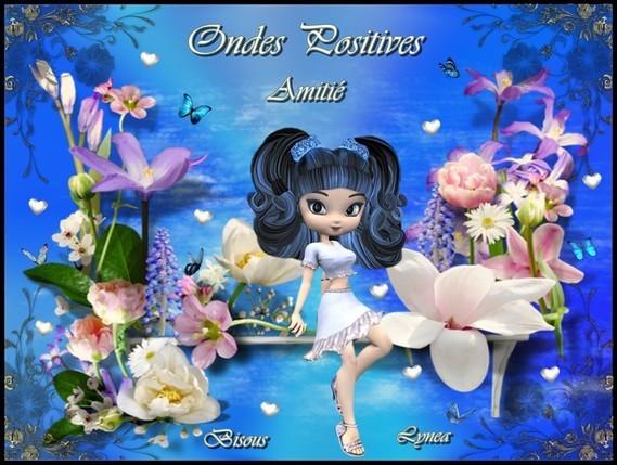 Ondes positives-Amitié-Bisous de Lynea