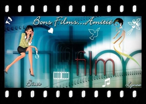 Bons films bises amitié de Lynea