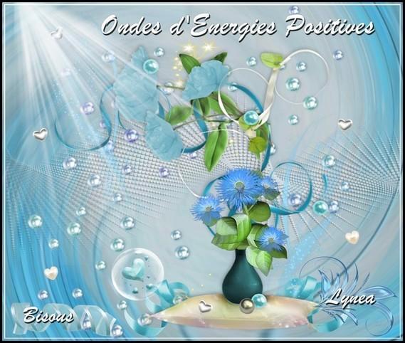 Ondes d'Energies Positives bisous de Lynea