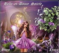 Belle et douce soirée bises de Lynea
