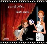 C'est le film, belle soirée, bises de Lynea