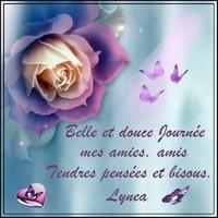 Belle et douce journée mot de Lynea