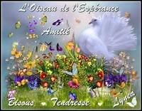 L'oiseau de l'Espérance amitié bisous tendresse de Lynea