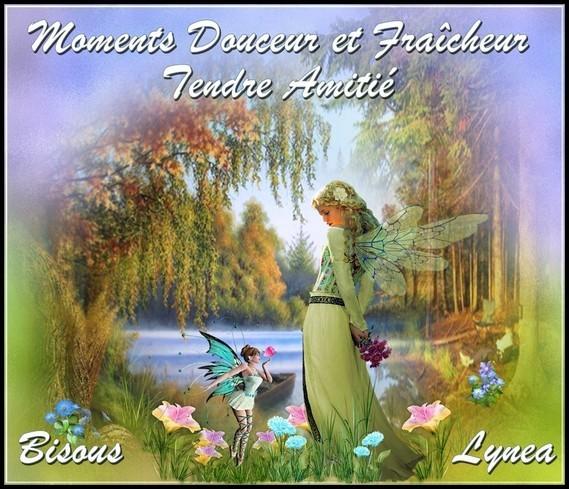 Moments Douceur et Fraîcheur tendre amitié bisous de Lynea
