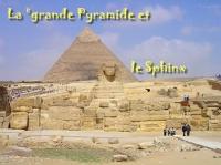 La grande pyramide et le sphinx