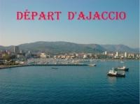 DEPART D'AJACCIO POUR MARSEILLE