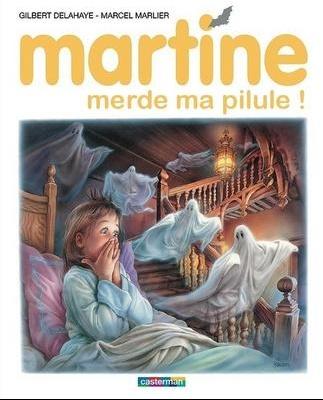 Martine-merde-ma-pilule,8-2-54722-3
